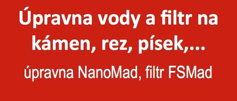 Úpravna vody NanoMad a odkalovací filtr FSMad